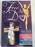 Free to Dance, Eilleen Schultz, 0962446181