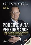 capa de Poder e alta performance: O manual prático para reprogramar seus hábitos e promover mudanças profundas em sua vida