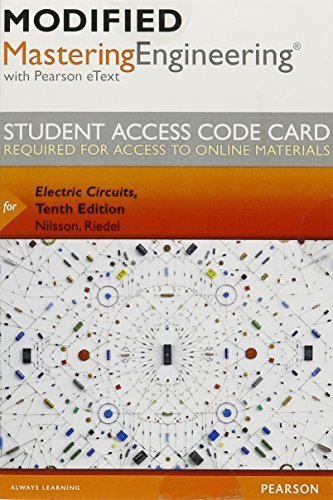 (Modified Mastering Engineering with Pearson eText -- Access Card -- for Electric Circuits)