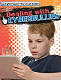 Dealing with Cyberbullies, Drew Nelson, 1433972204