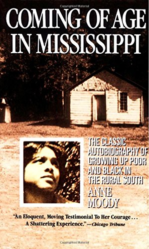 Books : Coming of Age in Mississippi: The Classic Autobiography of Growing Up Poor and Black in the Rural South