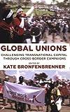 Global Unions, , 0801473918