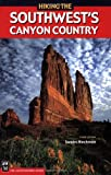 img - for Hiking the Southwest's Canyon Country book / textbook / text book