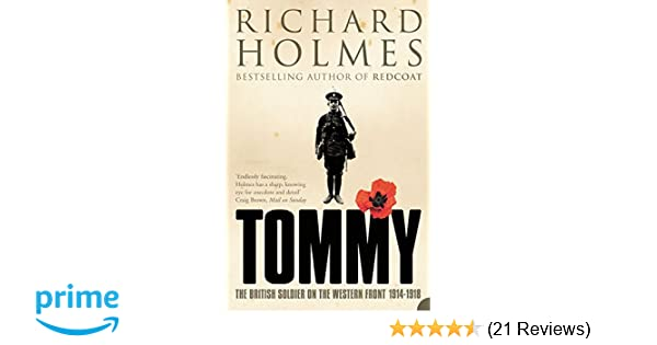 6925bcd1ef28d9 Amazon.com  Tommy  The British Soldier on the Western Front ...