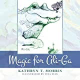 img - for Magic for Ali-Ga book / textbook / text book