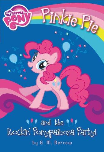 My Little Pony: Pinkie Pie and the Rockin' Ponypalooza Party! -