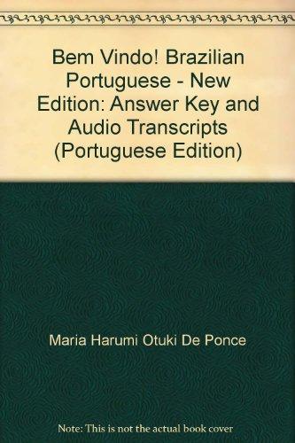 Bem Vindo! Brazilian Portuguese - New Edition: Answer Key and Audio Transcripts