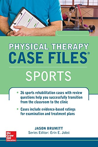 - Physical Therapy Case Files, Sports (LANGE Case Files)
