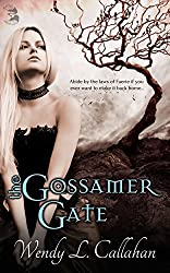 The Gossamer Gate
