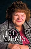 A Collection of 101 Poems, Carolyn E. Gorman, 1604778199