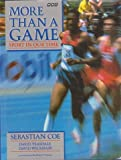 More Than a Game, Sebastian Coe and David Teasdale, 0563362316