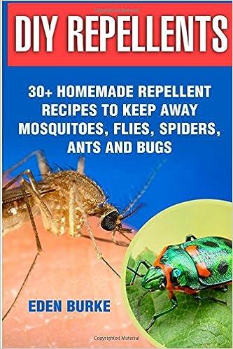 Diy Repellents 30 Homemade Repellent Recipes To Keep Away