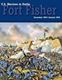 U. S. Marines in Battle, David W. Kummer and U.S. Marine Corps History Office, 1782662421