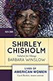 Shirley Chisholm: Catalyst for Change (Lives of American Women)