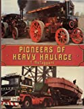 Pioneers of Heavy Haulage, McTaggart, T., 0907526179