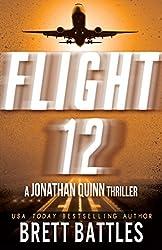 Flight 12: A Jonathan Quinn Thriller: Flight 12 Begins Series Book