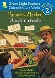 Farmers Market/Dia de mercado (Green Light Readers Level 2) (Spanish and English Edition)