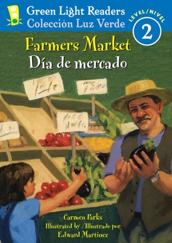 Download Farmers Market/Dia de mercado (Green Light Readers Level 2) (Spanish and English Edition) pdf epub