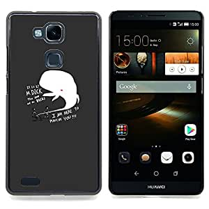 FUNNY - DICK WHALE PUNISH Caja protectora de pl¨¢stico duro Dise?ado King Case For HUAWEI Ascend Mate 7