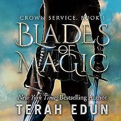 Blades of Magic: Crown Service, Book 1