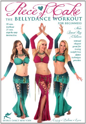 Piece of Cake - A Belly Dance Workout for Beginners, with Neon: Bellydance instruction, Beginner how-to, complete belly dance fitness class (Neon Cakes)
