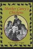 Mother Carey's Chickens (Illustrated)