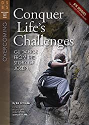 Conquer Life's Challenges: Guidance from the Story of Joseph (Discovery Series Bible Study) by Bill Crowder (2014-03-01)