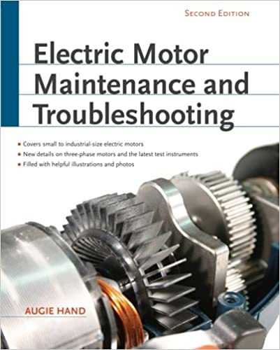 Electric Motor Maintenance and Troubleshooting, 2nd Edition 2nd Edition by Augie Hand  PDF Download