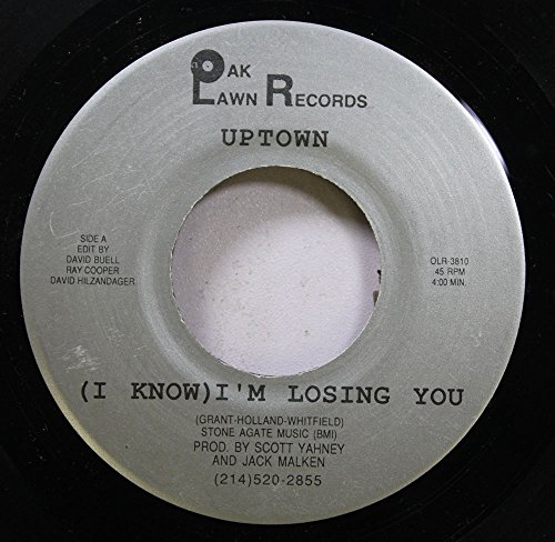 UPTOWN/ROBIN STANLEY 45 RPM (I KNOW) I'M LOSING YOU / GET READY (Oak Lawn Records Vinyl)