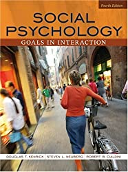 Social Psychology: Goals and Interactions