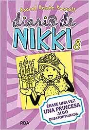 Diario de Nikki 8: Érase una vez una princesa algo