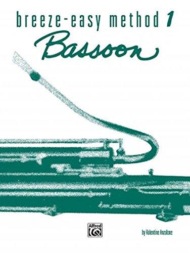 - Breeze-Easy Method for Bassoon, Bk 1 (Breeze-Easy Series)