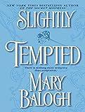 Slightly Tempted (Bedwyn Saga)