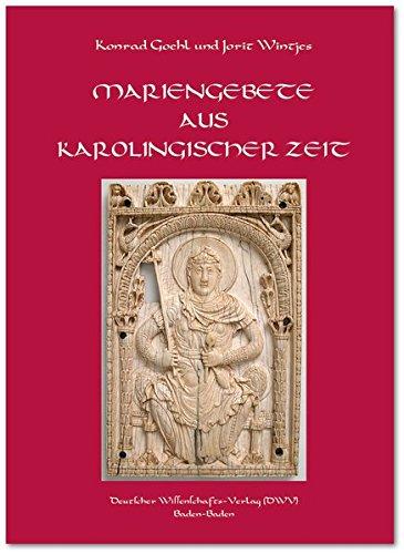 Mariengebete aus karolingischer Zeit