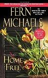 Home Free, Fern Michaels, 1420132520