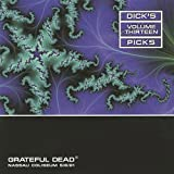 Dick's Picks Vol. 13 - Nassau Coliseum, Uniondale, NY 5/6/81