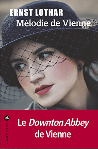Mlodie de vienne litteratur french edition kindle edition by mlodie de vienne litteratur french edition by lothar ernst fandeluxe Image collections