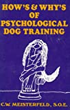 How's & why's of psychological dog training