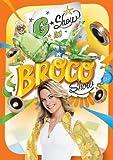 Annie Brocoli: G Show au Broco Show (Version française)