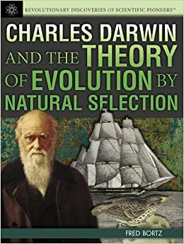 the revolutionary theory of evolution by charles darwin Charles darwin: charles darwin charles darwin the famous naturalist sailed to the galapagos islands in the hms beagle in 1831 thirty years later he published his theory of evolution , one of the most revolutionary ideas science has ever known.