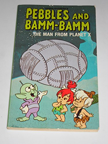 Pebbles and Bamm-Bamm The Man from Planet X