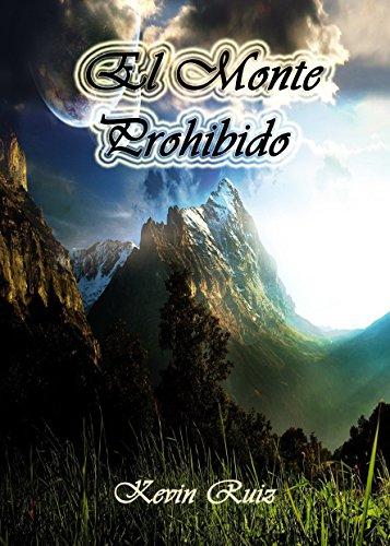 Descargar Libro El Monte Prohibido Kevin Ruiz