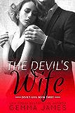 The Devil's Wife (Devil's Kiss Book 3)