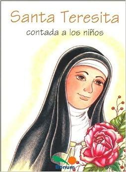Santa Teresita Contada a Los Ninos