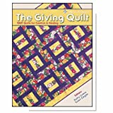 THE GIVING QUILT - Fast Quilts for Comfort & Healing - Cozy Quilt Designs