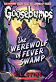 The Werewolf of Fever Swamp (Goosebumps)