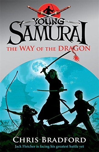 The Way of the Dragon Young Samurai, Book 3 by Chris ...