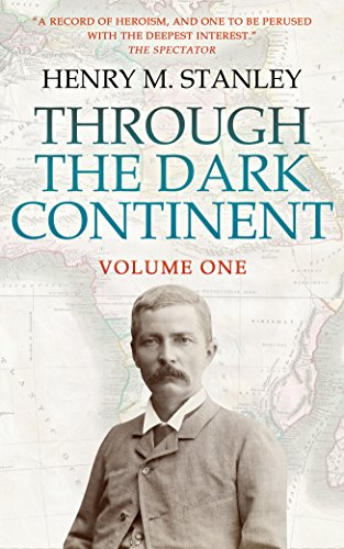 Through the Dark Continent: Volume 1