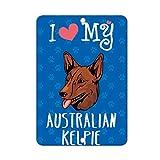I Love My AUSTRALIAN KELPIE DOG LABEL DECAL STICKER Sticks to Any Surface - 8 In x 12 In