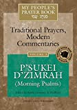 img - for My People's Prayer Book Vol 3: P'sukei D'zimrah (Morning Psalms) book / textbook / text book
